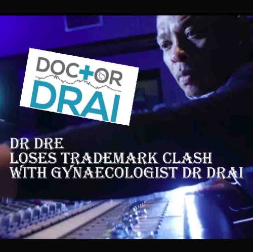 Dr. Dre loses trademark clash with gynaecologist Dr.Drai